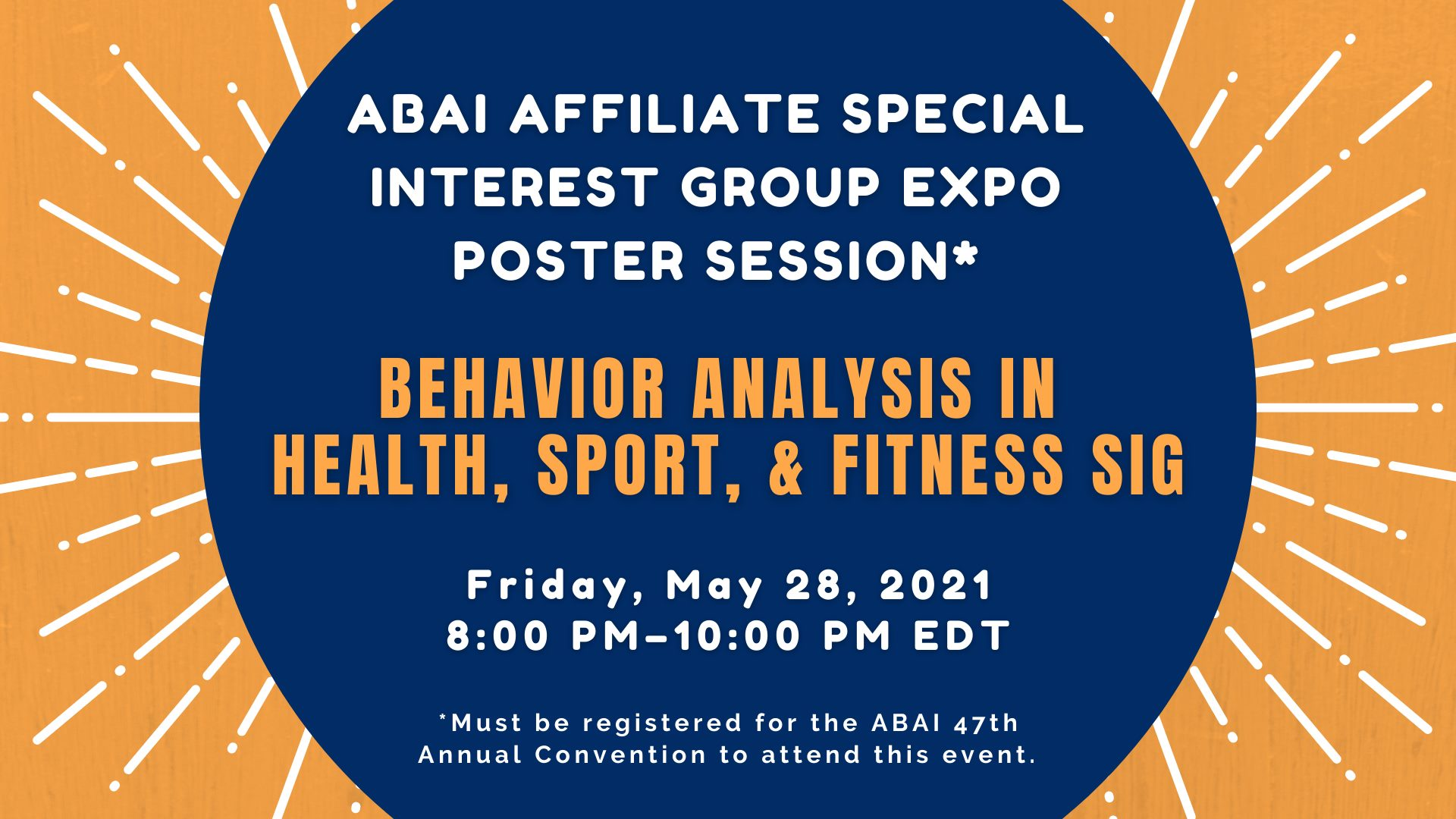 Check Out What's Happening at the ABAI 2021 Virtual Convention